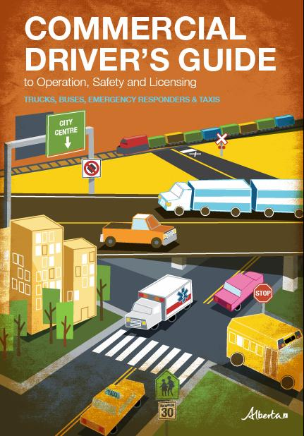 government of alberta ministry of transportation  commercial driver u0026 39 s guide to operation  safety
